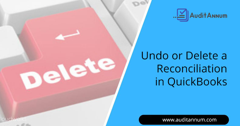 Undo or Delete a Reconciliation in QuickBooks